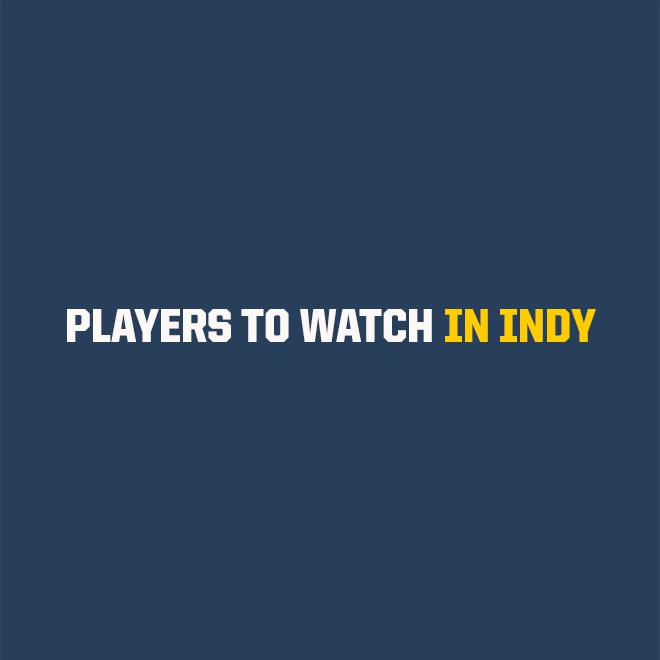 2018 Rookie Class: 6 Players To Watch In Indy